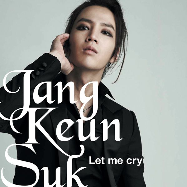 [Single] Jang Geun Suk   Let Me Cry (Initial Ver.)